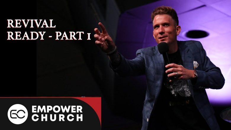 Revival Ready (Part 1)