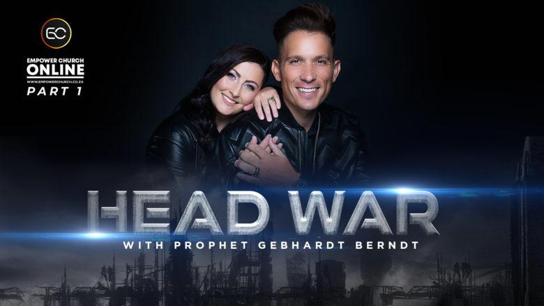Head War Pt 1